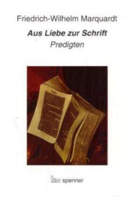 Aus Liebe zur Schrift, Friedrich-Wilhelm Marquardt