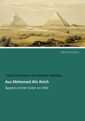 Aus Mehemed Alis Reich - Hermann Fürst pdf epub