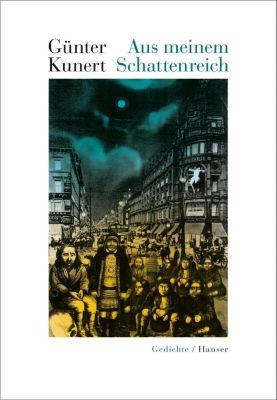 Aus meinem Schattenreich - Günter Kunert  