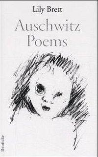 Auschwitz Poems, Lily Brett
