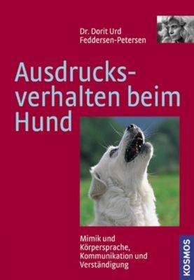 Ausdrucksverhalten beim Hund - Dorit U. Feddersen-Petersen |