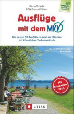Ausflüge mit dem MVV, Wilfried Bahnmüller, Lisa Bahnmüller, Michael Pröttel
