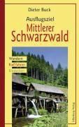 Ausflugsziel Mittlerer Schwarzwald, Dieter Buck