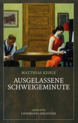 Ausgelassene Schweigeminute - Matthias Kehle |