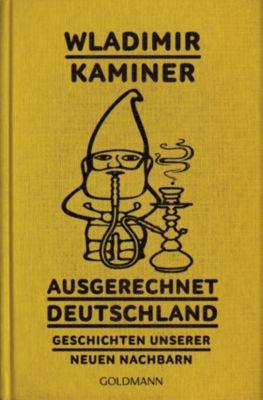 Ausgerechnet Deutschland, Wladimir Kaminer