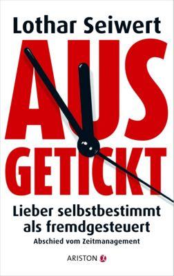 Ausgetickt, Lothar J. Seiwert