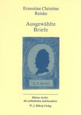 Ausgewählte Briefe - Ernestine Ch. Reiske |