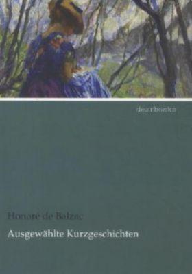 Ausgewählte Kurzgeschichten - Honoré de Balzac pdf epub