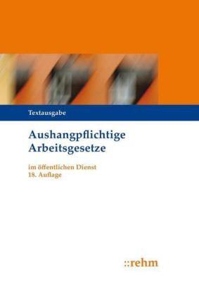 Aushangpflichtige Arbeitsgesetze (ArbG) im öffentlichen Dienst