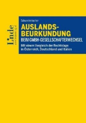 Auslandsbeurkundung beim GmbH-Gesellschafterwechsel, Paul Schwarzenbacher