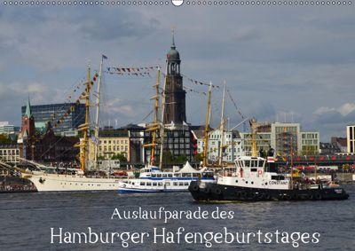 Auslaufparade des Hamburger Hafengeburtstages (Wandkalender 2019 DIN A2 quer), Uwe Lindemann
