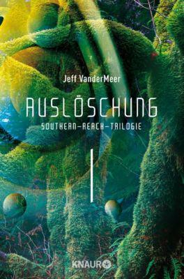 Auslöschung - Jeff VanderMeer |