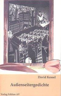 Außenseitergedichte - David Kessel |