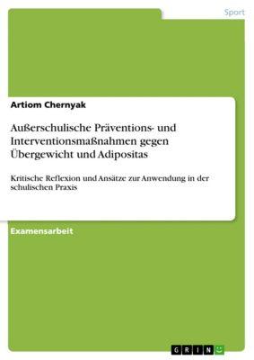 Außerschulische Präventions- und Interventionsmaßnahmen  gegen Übergewicht und Adipositas, Artiom Chernyak