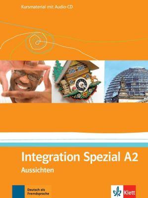 Aussichten: Bd.A2 Integration Spezial, Kursmaterial, m. Audio-CD