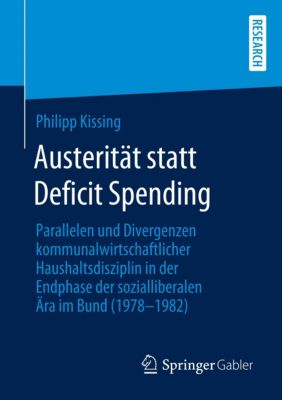Austerität statt Deficit Spending - Philipp Kissing |