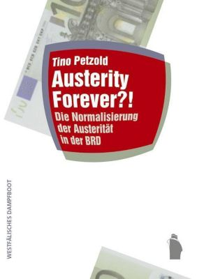 Austerity forever?, Tino Petzold