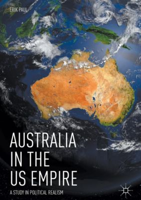 Australia in the US Empire, Erik Paul