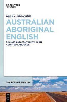 Australian Aboriginal English, Ian G. Malcolm