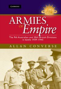 Australian Army History Series: Armies of Empire, Allan Converse