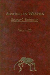 Australian Weevils Series: Australian Weevils (Coleoptera: Curculionoidea) III, EC Zimmerman