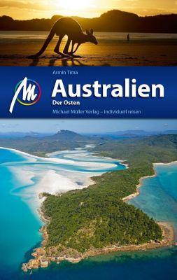 Australien Der Osten Reiseführer Michael Müller Verlag - Armin Tima |