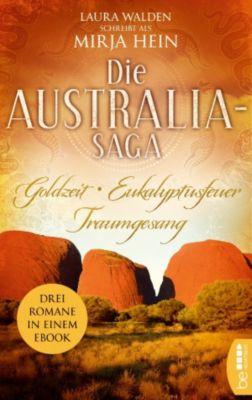 Australien: Die Australia-Saga, Laura Walden, Mirja Hein