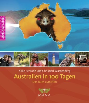 Australien in 100 Tagen, Silke Schranz, Christian Wüstenberg