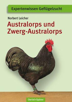 Australorps und Zwerg-Australorps - Norbert Leicher |