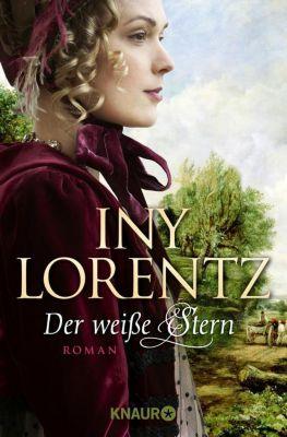 Auswanderersaga Band 2: Der weiße Stern - Iny Lorentz |