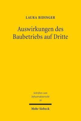 Auswirkungen des Baubetriebs auf Dritte, Laura Bidinger