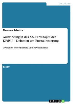 Auswirkungen des XX. Parteitages der KPdSU – Debatten um Entstalinisierung, Thomas Schulze