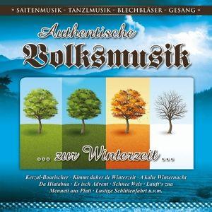 Authent.Volksmusik-Zur Winterzeit, Diverse Interpreten