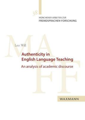 Authenticity in English Language Teaching, Leo Will