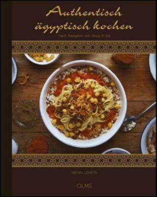 Authentisch ägyptisch kochen - Nehal Leheta  
