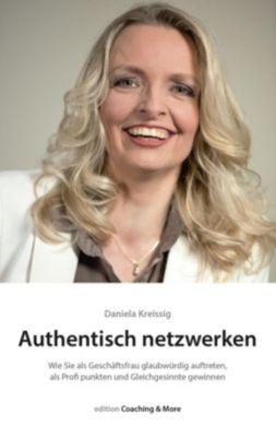 Authentisch netzwerken - Daniela Kreissig pdf epub