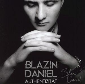 Authentizität, Blazin'daniel