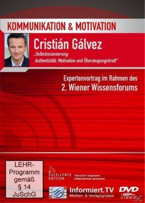 Authentizität, Motivation und Überzeugungskraft, Cristián Gálvez