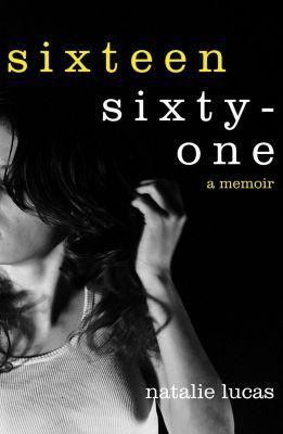 Authonomy: Sixteen, Sixty-One, Natalie Lucas