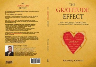 Author Academy Elite: The Gratitude Effect, Richard J Cavaness