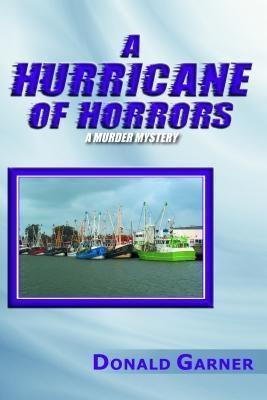 AuthorCentrix, Inc.: A HURRICANE OF HORRORS, Donald Garner