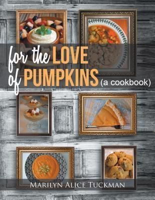 AuthorCentrix, Inc.: For the Love of Pumpkins, Marilyn Alice Tuckman