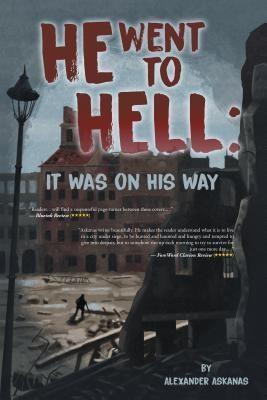 AuthorCentrix, Inc.: He Went to Hell, Alexander Askanas