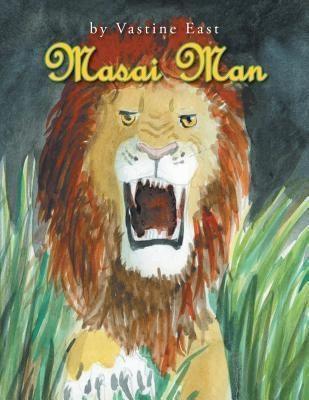 AuthorCentrix, Inc.: Masai Man, Vastine East