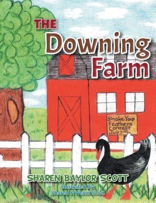 AuthorCentrix, Inc.: The Downing Farm, Sharen Baylor Scott
