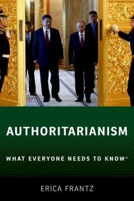 Authoritarianism, Erica Frantz