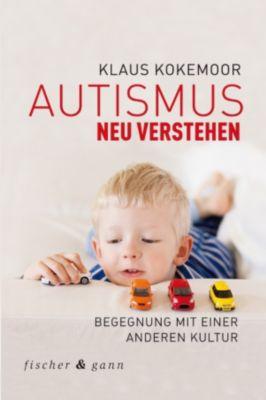 Autismus neu verstehen, Klaus Kokemoor