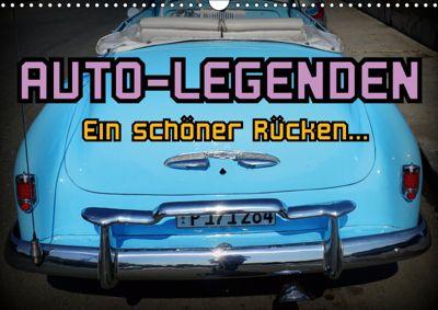 Auto-Legenden - Ein schöner Rücken... (Wandkalender 2019 DIN A3 quer), Henning von Löwis of Menar