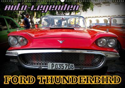 Auto-Legenden: FORD THUNDERBIRD (Wandkalender 2019 DIN A2 quer), Henning von Löwis of Menar