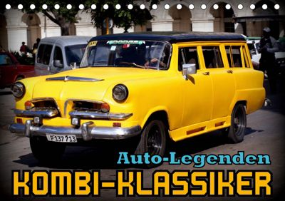 Auto-Legenden - Kombi-Klassiker (Tischkalender 2019 DIN A5 quer), Henning von Löwis of Menar